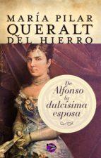 de alfonso la dulcísima esposa (ebook)-maria pilar queralt del hierro-9788415997849