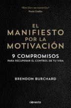 el manifiesto por la motivacion brendon burchard 9788416029549
