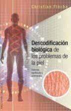 descodificacion biologica problemas piel christian fleche 9788416192649
