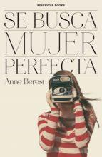 se busca mujer perfecta (ebook)-anne berest-9788416195749