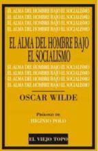 alma del hombre bajo el socialismo, el-oscar wilde-9788416288649