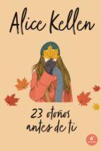 23 otoños antes de ti-alice kellen-9788416327249