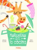 marcelina en la cocina gracia iglesias 9788416434749