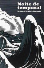 noite de temporal manuel carlos núñez singala 9788416834549
