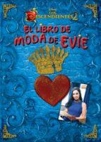los descendientes 2. el libro de moda de evie-9788416913749
