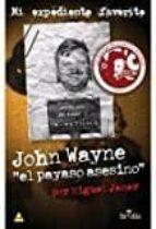 john wayne el payaso asesino-miguel janer-9788416921249