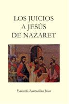 los juicios a jesús de nazaret-9788416939749