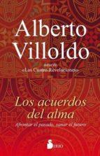 los acuerdos del alma-alberto villoldo-9788417030049