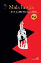 mala hostia-luis gutierrez maluenda-9788417077549