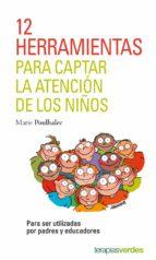 12 herramientas para captar la atención de los niños (ebook) marie poulhalec 9788417180249