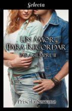 un amor para recordar (para siempre 2) (ebook)-priscila serrano-9788417540449