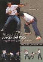 manual del juego del palo-alfonso acosta gil-9788420305349