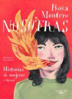 nosotras: historias de mujeres y algo más-rosa montero-9788420433349