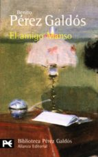 el amigo manso benito perez galdos 9788420633749