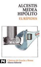alcestis; medea; hipolito 9788420636849