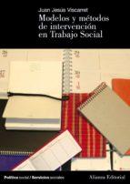 modelos de intervencion en trabajo social jesus viscarret garro 9788420648149