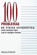 100 problemas de fisica estadistica-carlos fernandez tejero-juan m. rodriguez parrondo-9788420686349