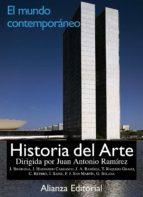 historia del arte (vol. 4): el mundo contemporaneo-juan antonio ramirez-9788420694849