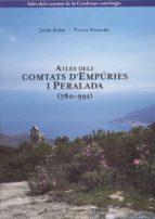 atles dels comtats d empuries i peralada (780 991) victor hurtado jordi bolos 9788423206049