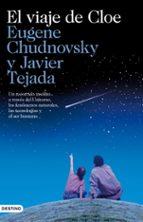 el viaje de cloe-javier tejada-eugene chudnovsky-9788423344949