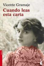 El libro de Cuando leas esta carta autor VICENTE GRAMAJE EPUB!