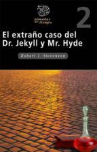 el extraño caso del dr. jekyll y mr. hyde robert louis stevenson 9788423648849