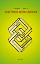 ocho teorias sobre la religion-daniel l. pals-9788425432149