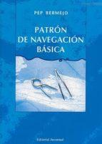 patron de navegacion basica. manual de navegacion local pep bermejo 9788426137449
