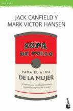 sopa de pollo para el alma de la mujer-mark victor hansen-jack canfield-9788427033849
