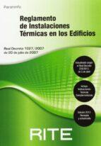 reglamento de instalaciones termicas en los edificios rite 2013-9788428395649