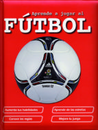 aprende a jugar al futbol-mª jesus garcia-9788428539449