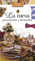 la mesa: presentacion y decoracion 9788430597949