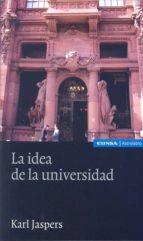idea de la universidad, la karl jaspers 9788431329549