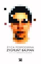etica posmoderna zygmunt bauman 9788432314049