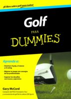 golf para dummies-gary mccord-9788432900549