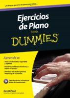 ejercicios de piano para dummies david pearl 9788432902949