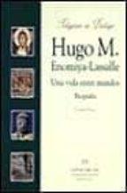 hugo m. enomiya-lassalle: una vida entre mundos, biografia-ursula baatz-9788433015549