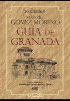 guia de granada (2 vols.) manuel gomez moreno 9788433825049