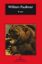 el oso (3ª ed.) william faulkner 9788433920249