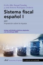 sistema fiscal español i emilio albi raquel paredes jose antonio rodriguez ondarza 9788434426849