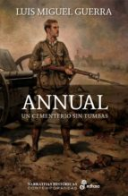 annual, un cementerio sin tumbas luis miguel guerra 9788435062749