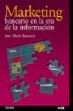 marketing bancario en la era de la informacion-jose maria barrutia-9788436816549