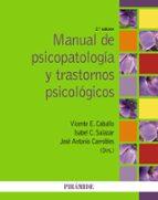 manual de psicopatología y trastornos psicológicos-vicente e. caballo manrique-9788436832549