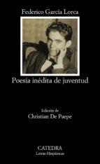 poesia inedita de juventud federico garcia lorca 9788437612249