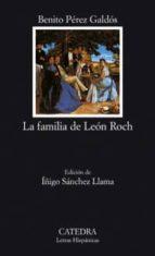 la familia de leon roch-benito perez galdos-9788437620749
