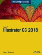 illustrator cc 2018 (manual imprescindible) laura apolonio guerra 9788441540149