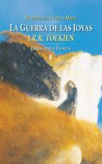 la guerra de las joyas: historia de la tierra media (el silmarill ion) (vol. 8)-j.r.r. tolkien-9788445073049