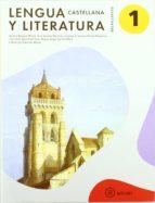 lengua castellana y literatura xix 1º bachillerato (ed.11)-9788446034049