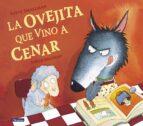 la ovejita que vino a cenar (ya se leer)-steve smallman-9788448824549