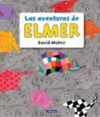 las aventuras de elmer-david mckee-9788448848149